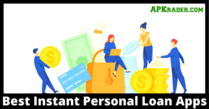 Instant Personal Loan Apps